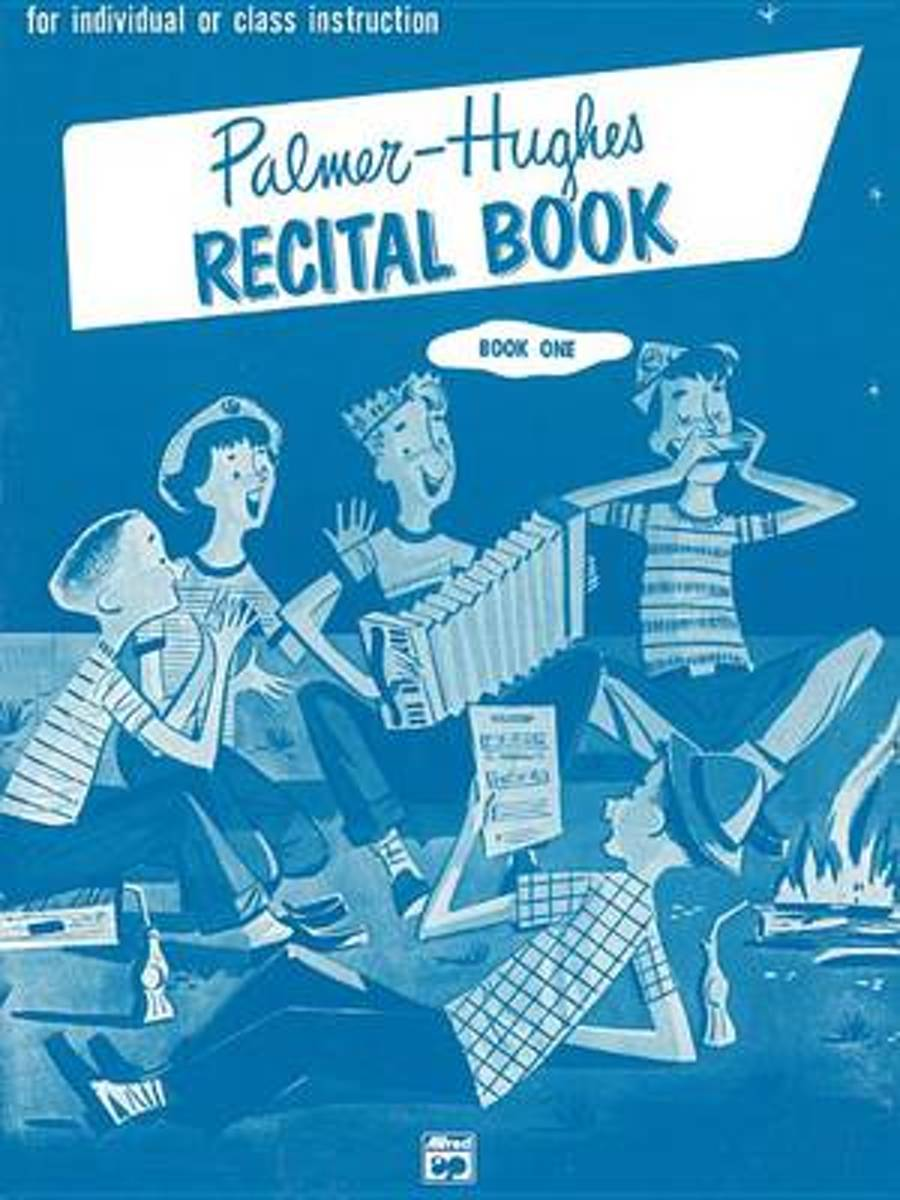 Palmer-Hughes Accordion Course Recital Book, Bk 1