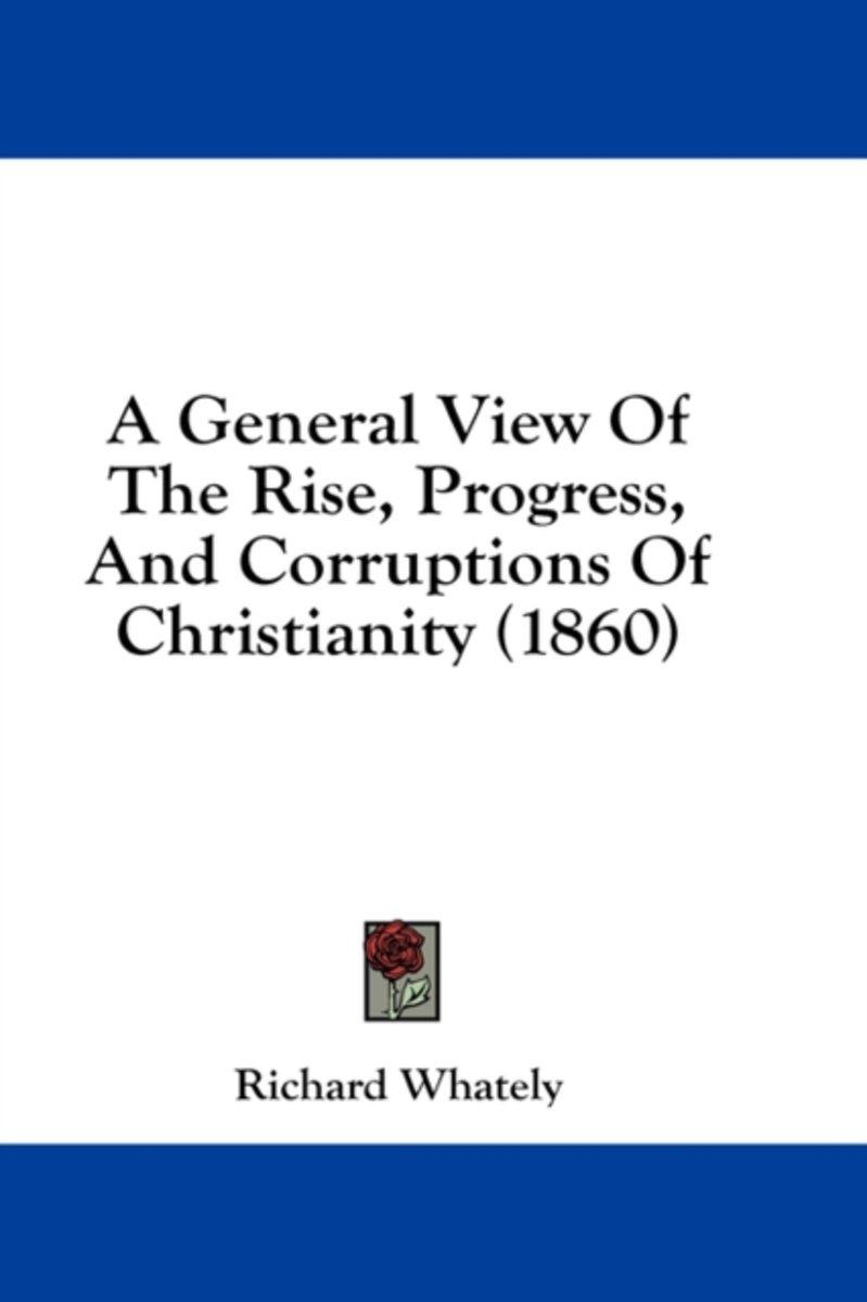 A General View Of The Rise, Progress, An