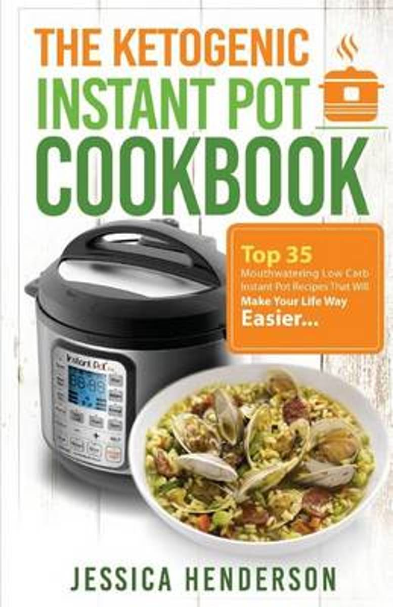 The Ketogenic Instant Pot Cookbook
