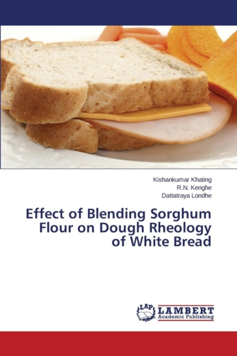 Effect of Blending Sorghum Flour on Dough Rheology of White Bread
