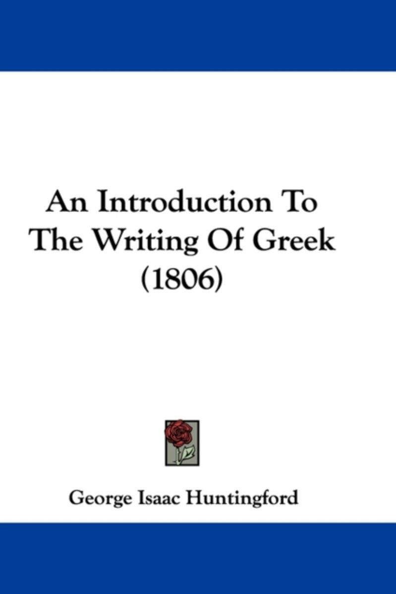 An Introduction To The Writing Of Greek (1806)