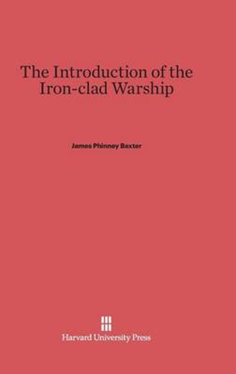 The Introduction of the Iron-Clad Warship