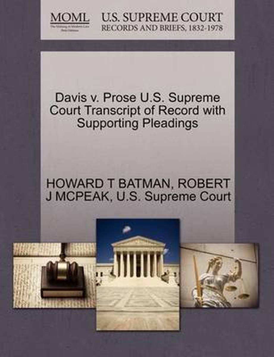 Davis V. Prose U.S. Supreme Court Transcript of Record with Supporting Pleadings