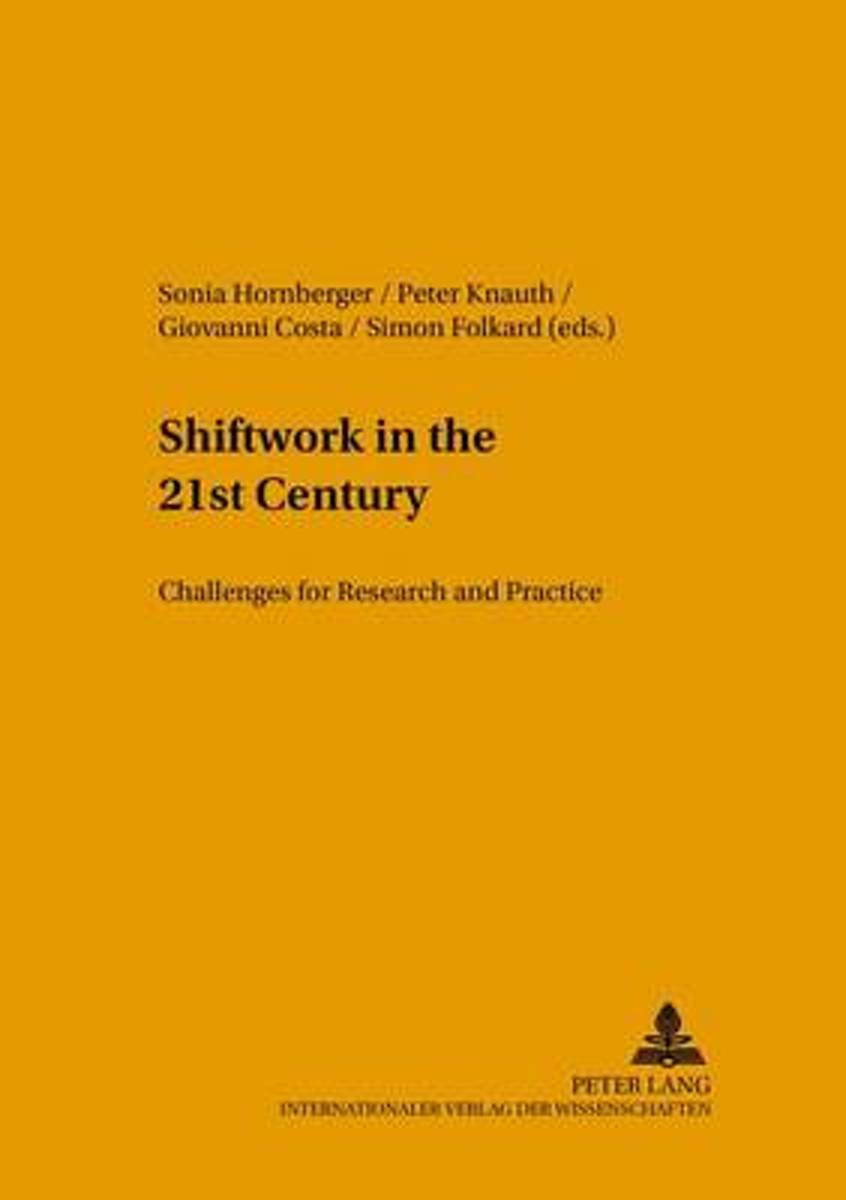 Shiftwork in the 21st Century