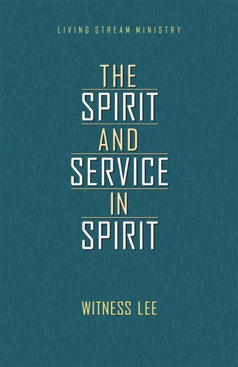 The Spirit and Service in Spirit
