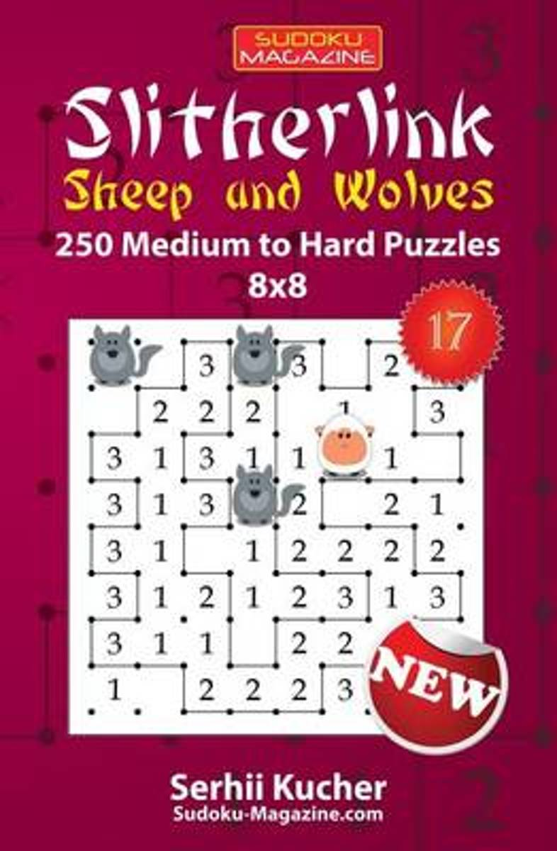 Slitherlink. Sheep and Wolves - 250 Medium to Hard Puzzles 8x8