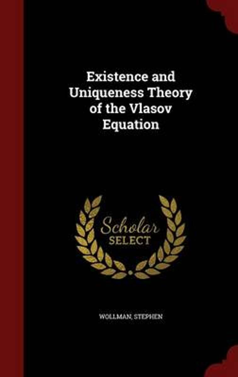 Existence and Uniqueness Theory of the Vlasov Equation