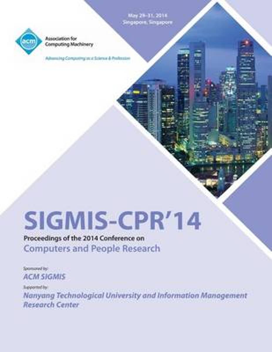 Sigmis CPR 14 2014 Computers and People Research Conference