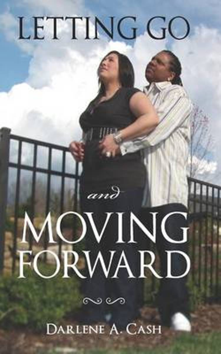 Letting Go and Moving Forward