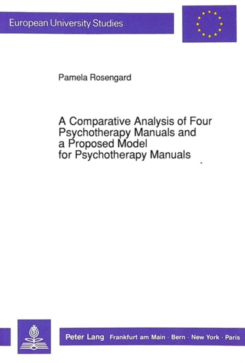 Comparative Analysis of Four Psychotherapy Manuals and a Proposed Model for Psychotherapy Manuals