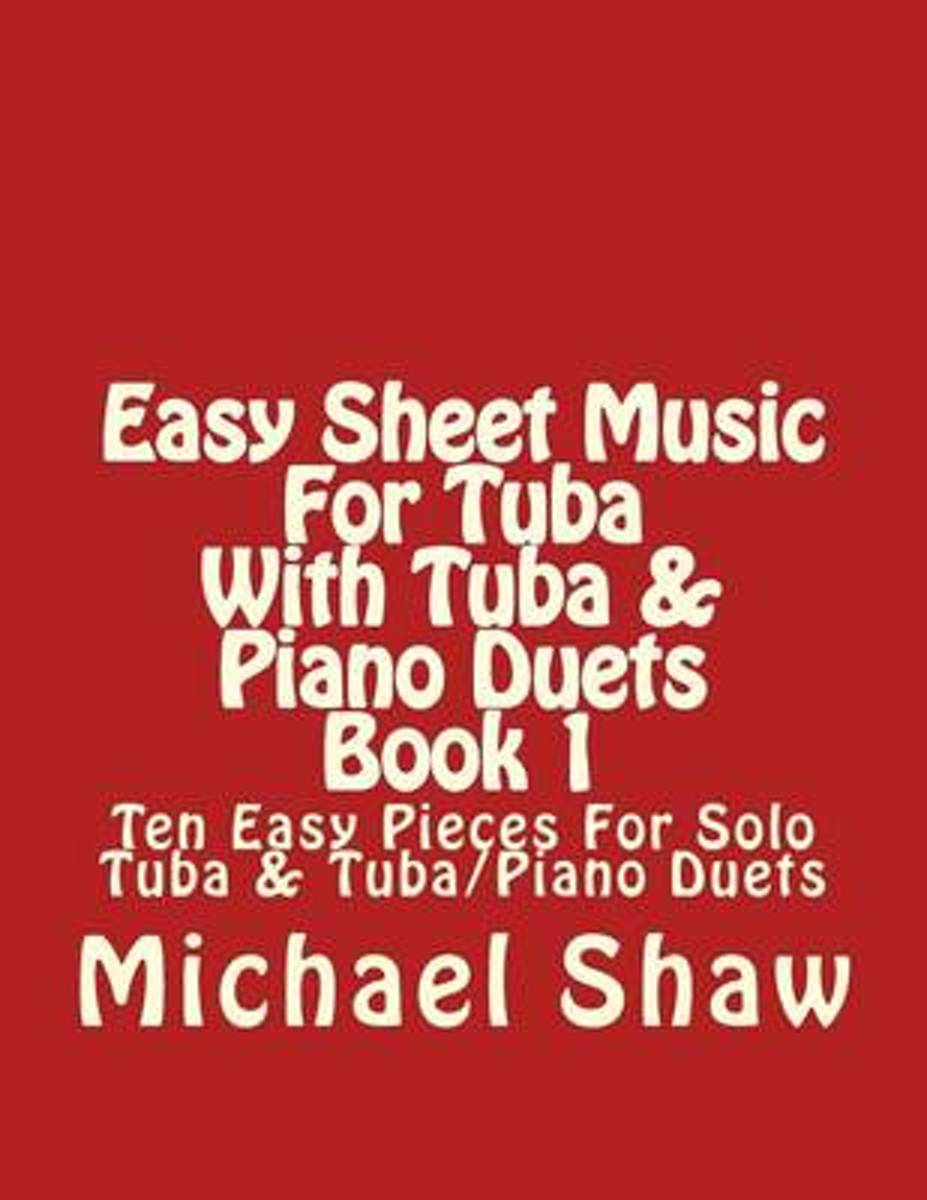 Easy Sheet Music for Tuba with Tuba & Piano Duets Book 1