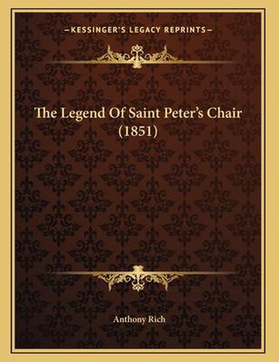 The Legend of Saint Peter's Chair (1851)