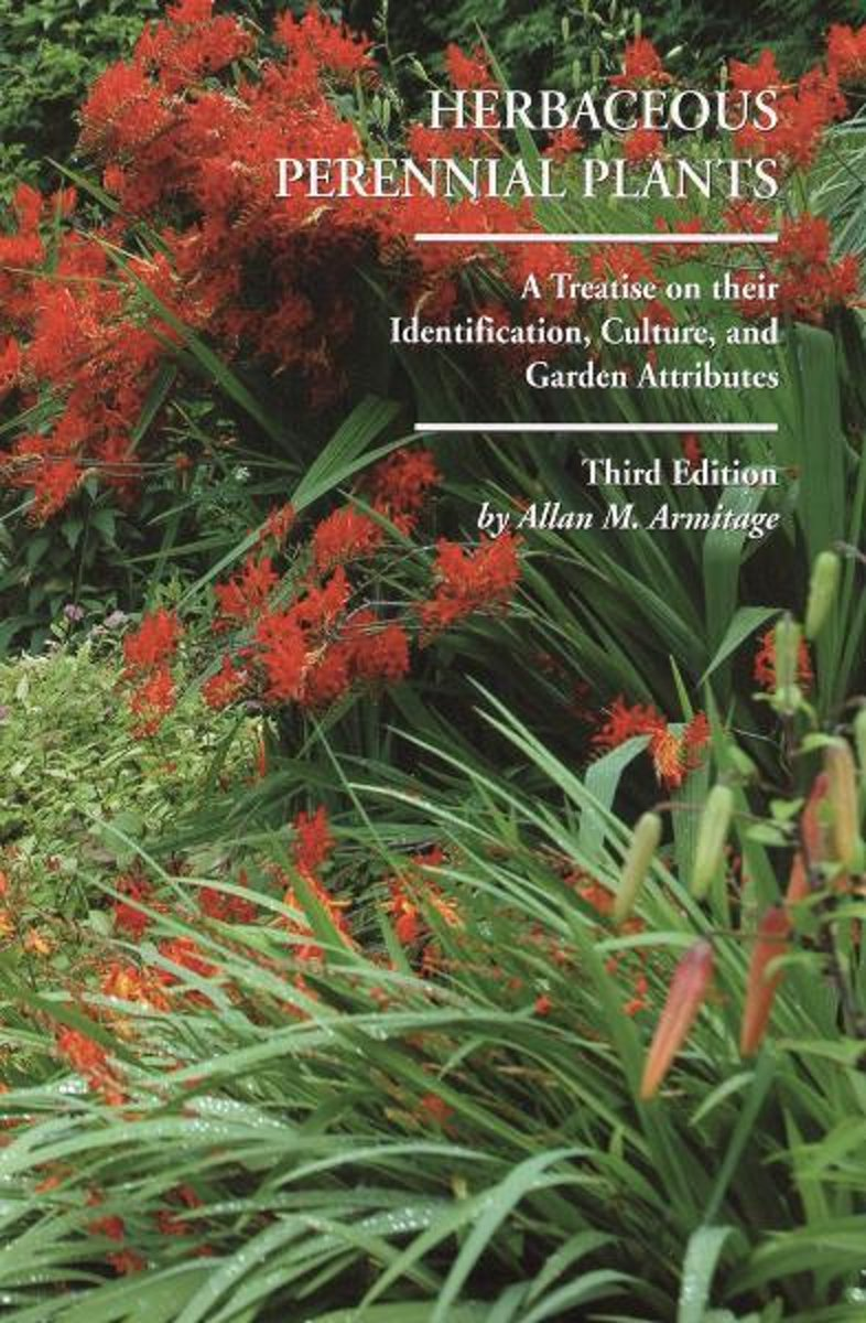 Herbaceous Perennial Plants: A Treatis on their Identification, Culture, and Garden Attributes (3rd Edition)