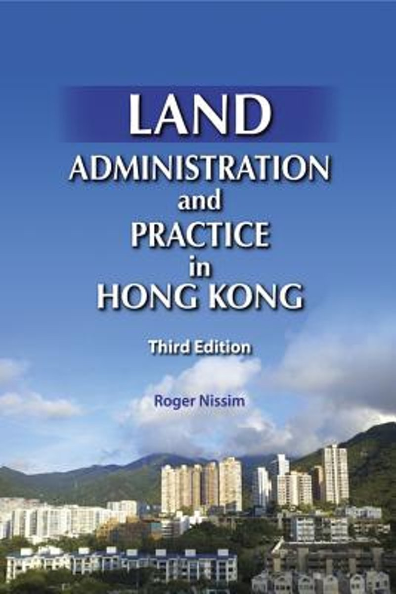 Land Administration and Practice in Hong Kong 3e