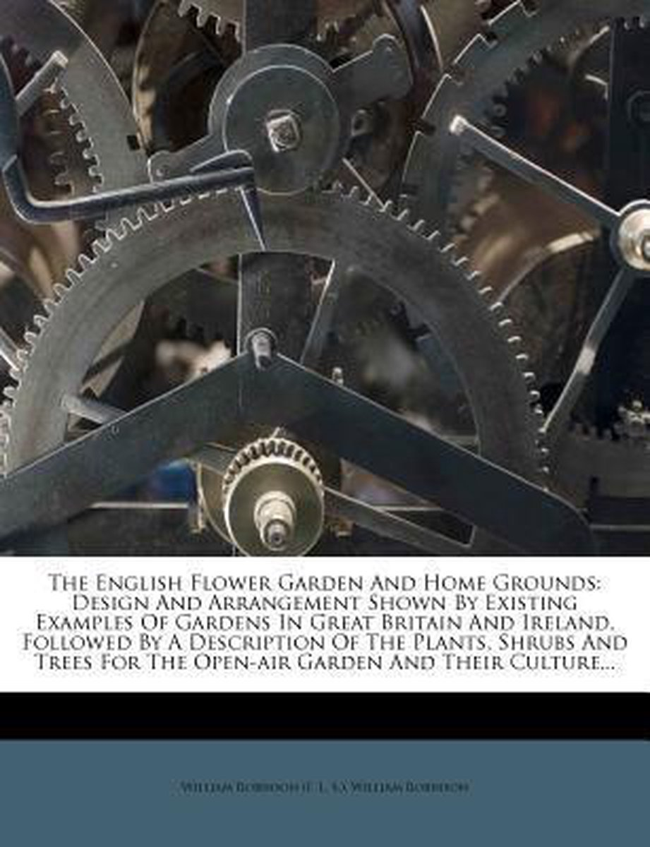 The English Flower Garden and Home Grounds