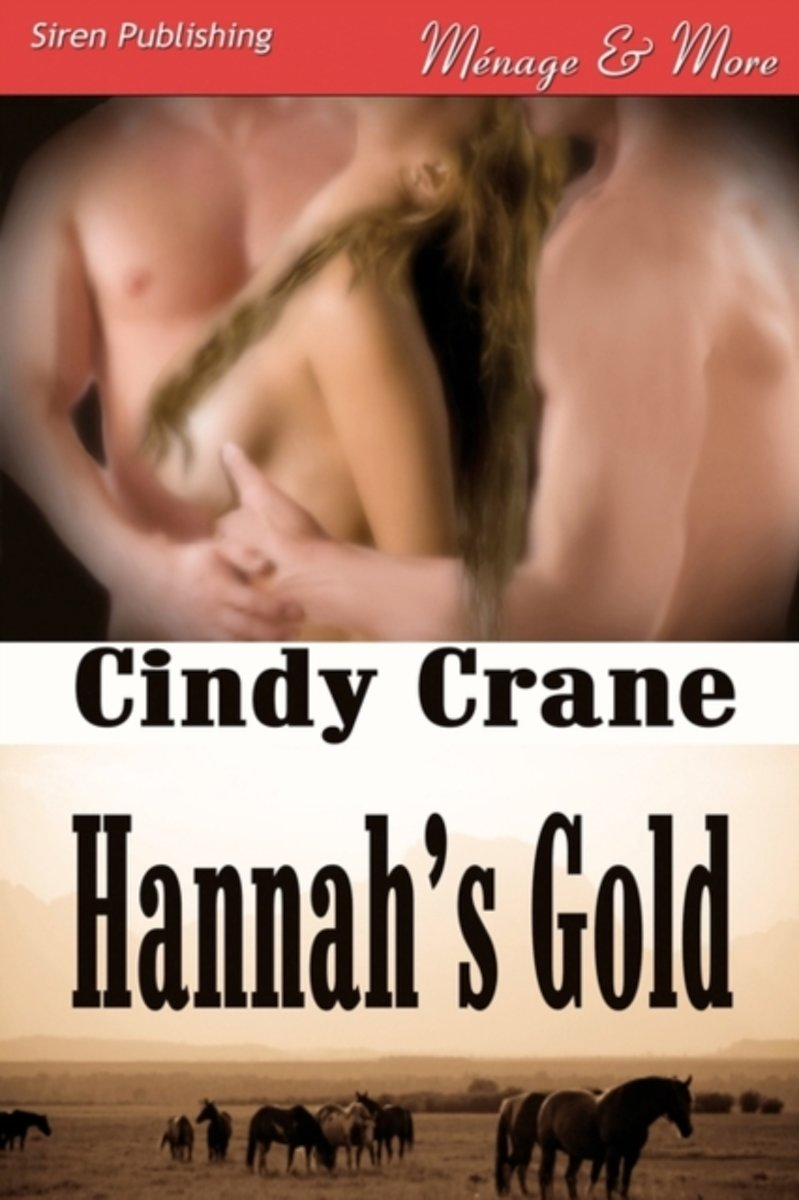 Hannah's Gold (Siren Publishing Menage and More)