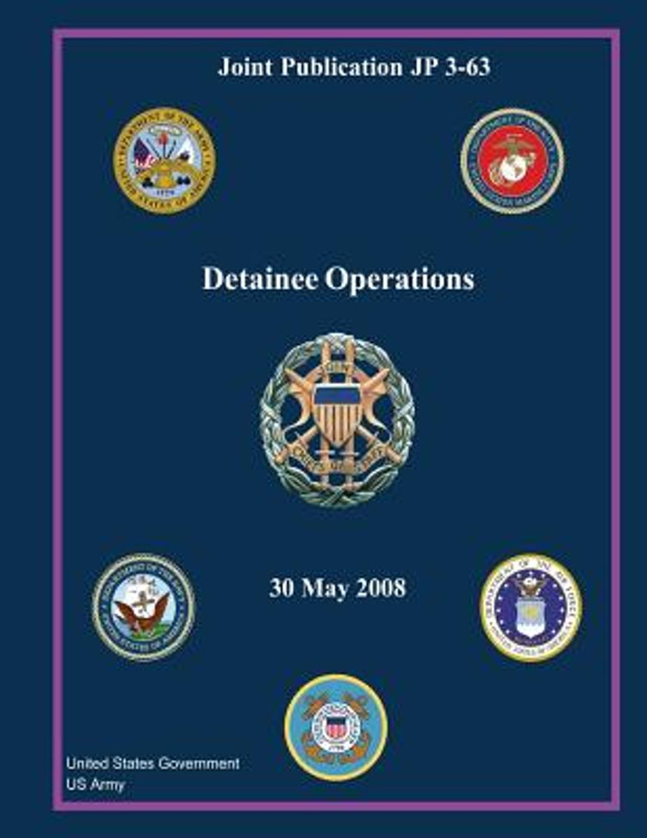 Joint Publication Jp 3-63 Detainee Operations 30 May 2008