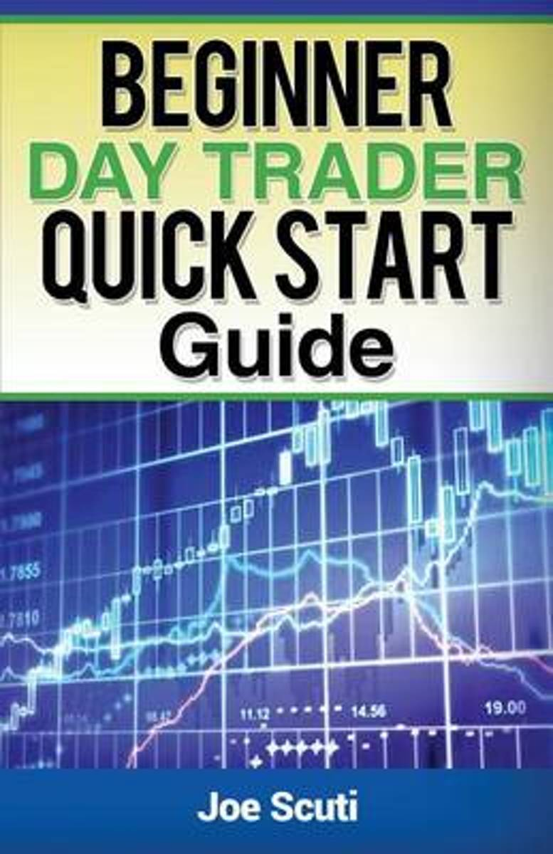 Beginner Day Trader Quick $Tart Guide