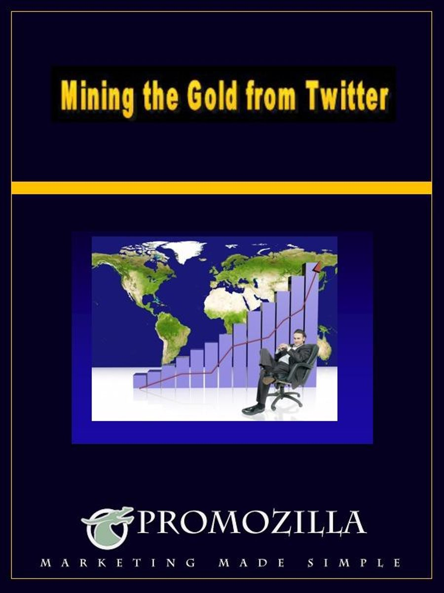 Mining the Gold From Twitter