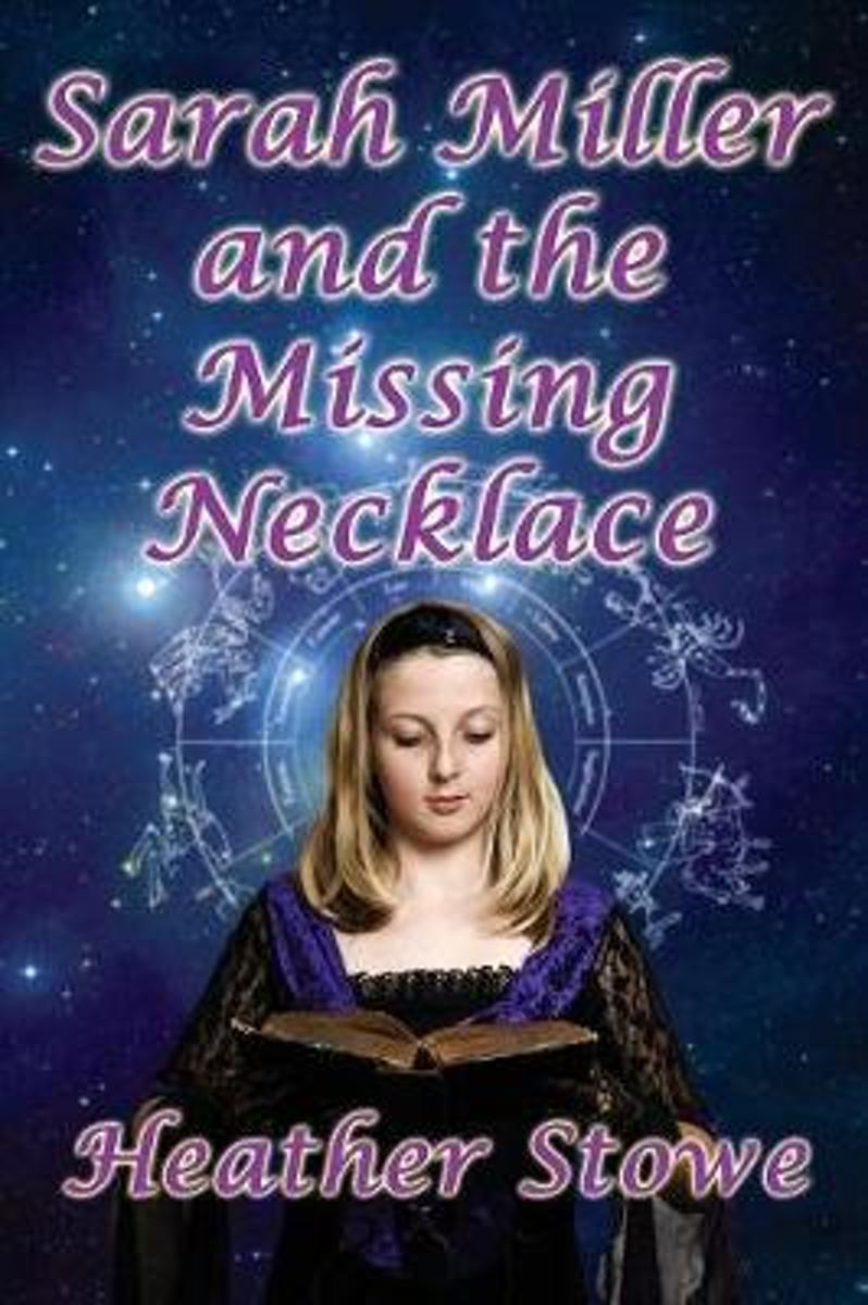 Sarah Miller and the Missing Necklace