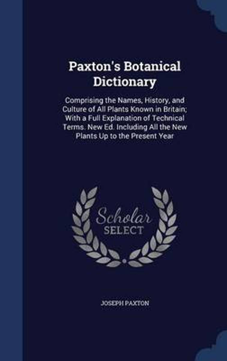 Paxton's Botanical Dictionary