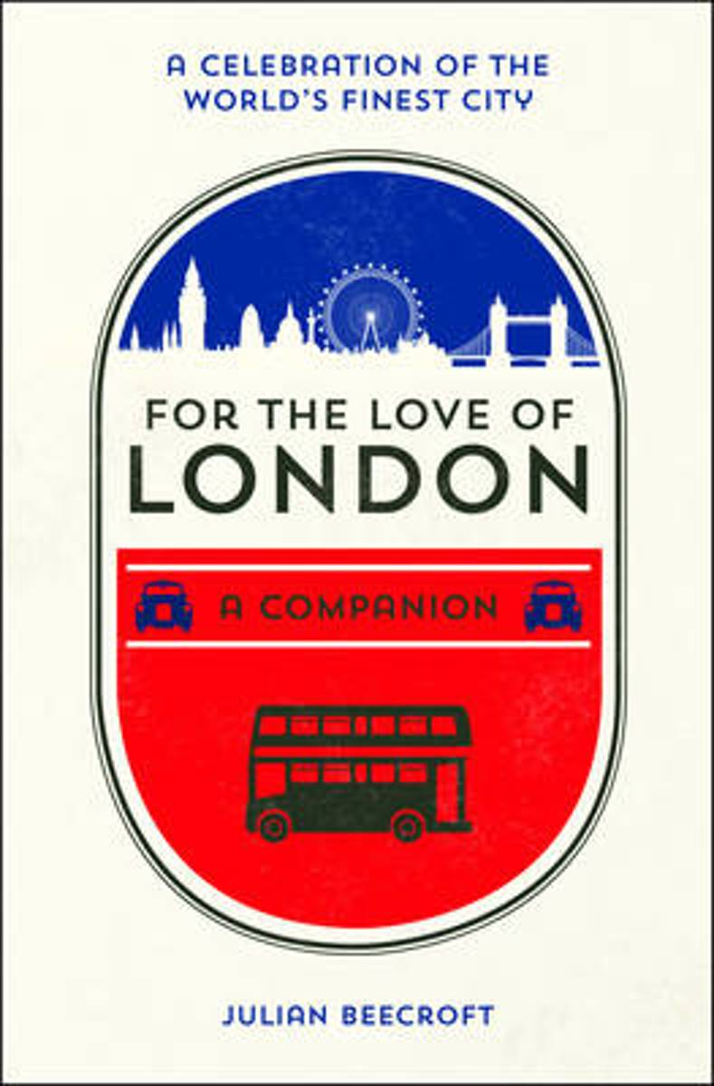For the Love of London