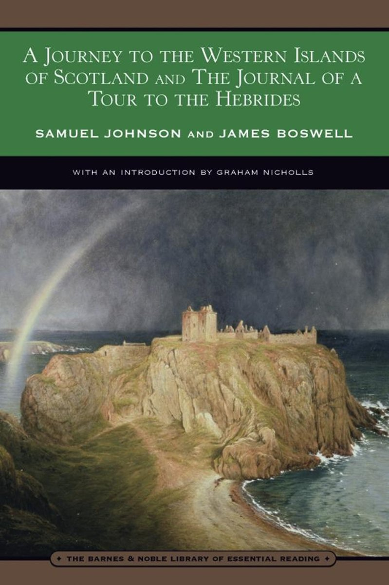 A Journey to the Western Islands of Scotland and The Journal of a Tour to the Hebrides (Barnes & Noble Library of Essential Reading)