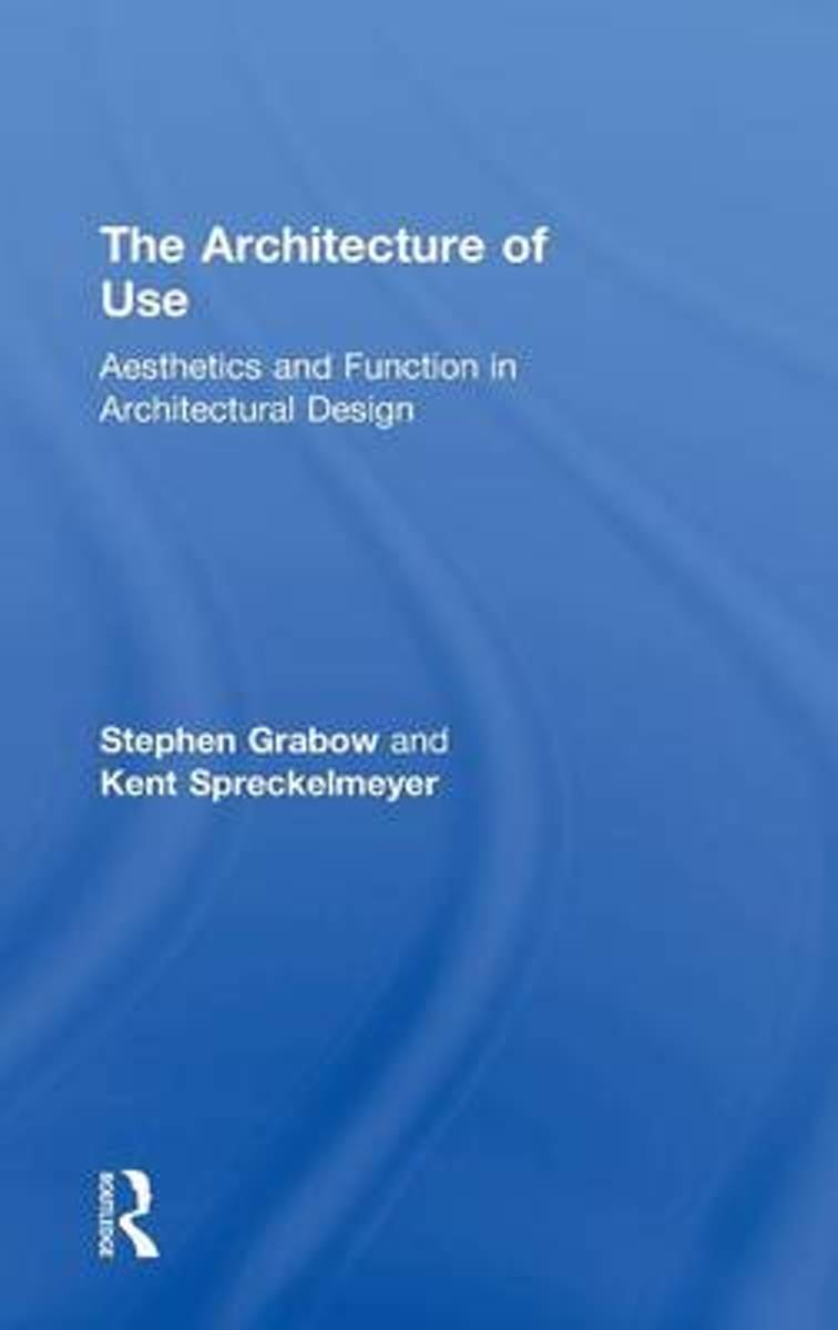 The Architecture of Use