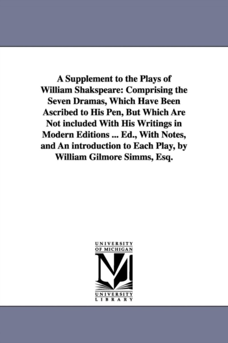 A Supplement to the Plays of William Shakspeare