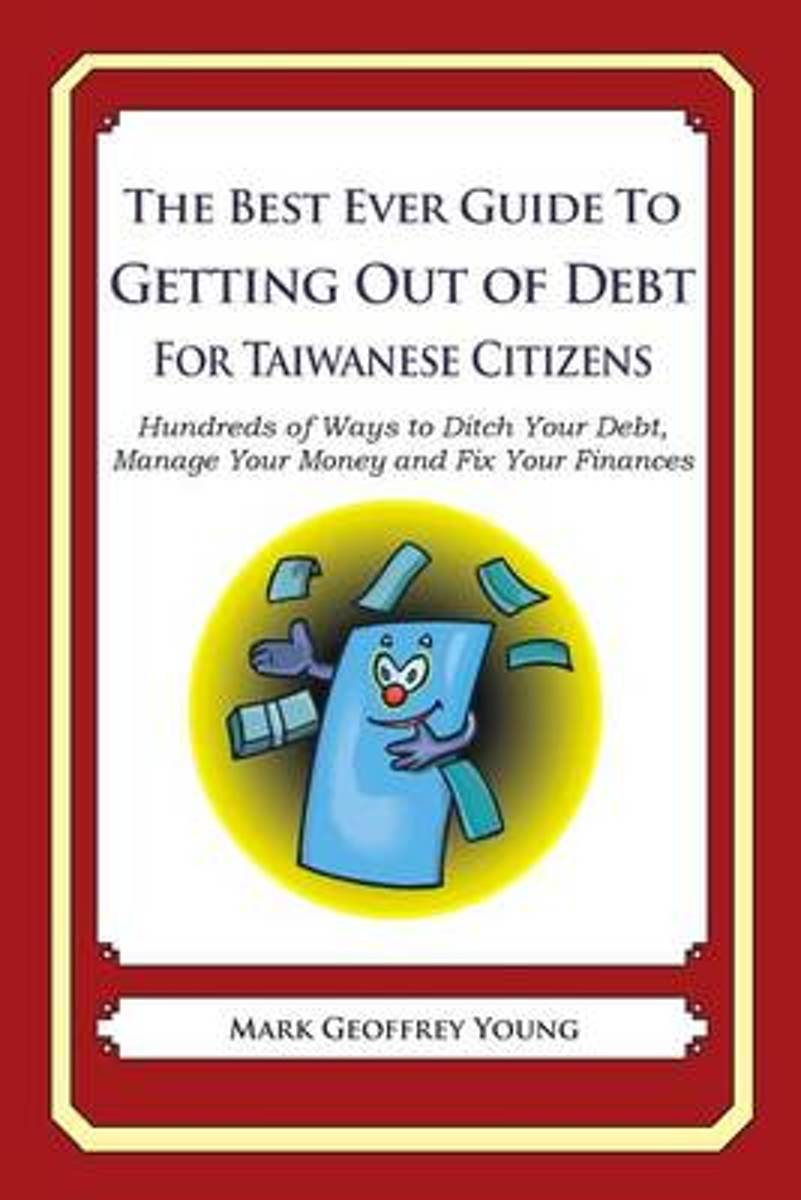 The Best Ever Guide to Getting Out of Debt for Taiwanese Citizens
