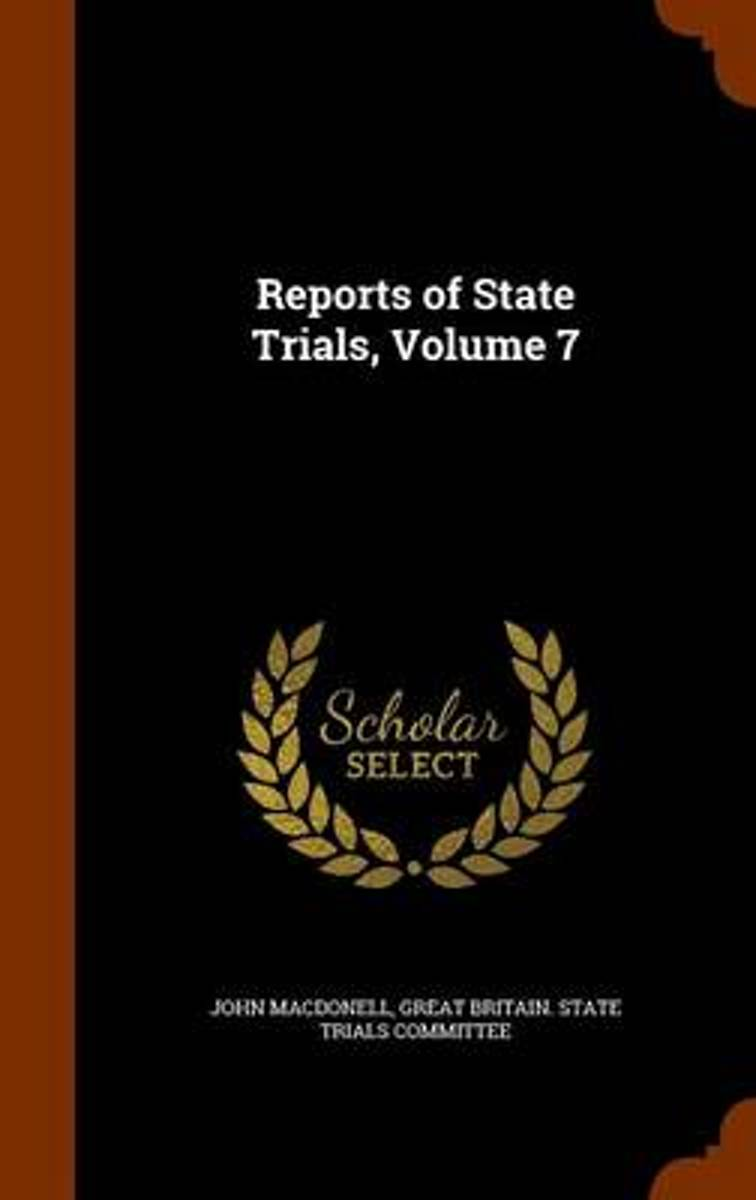 Reports of State Trials, Volume 7