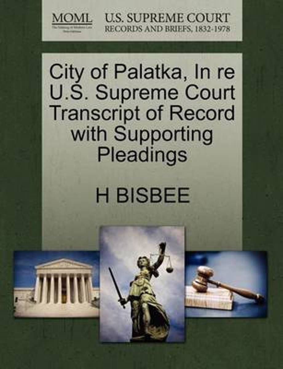 City of Palatka, in Re U.S. Supreme Court Transcript of Record with Supporting Pleadings