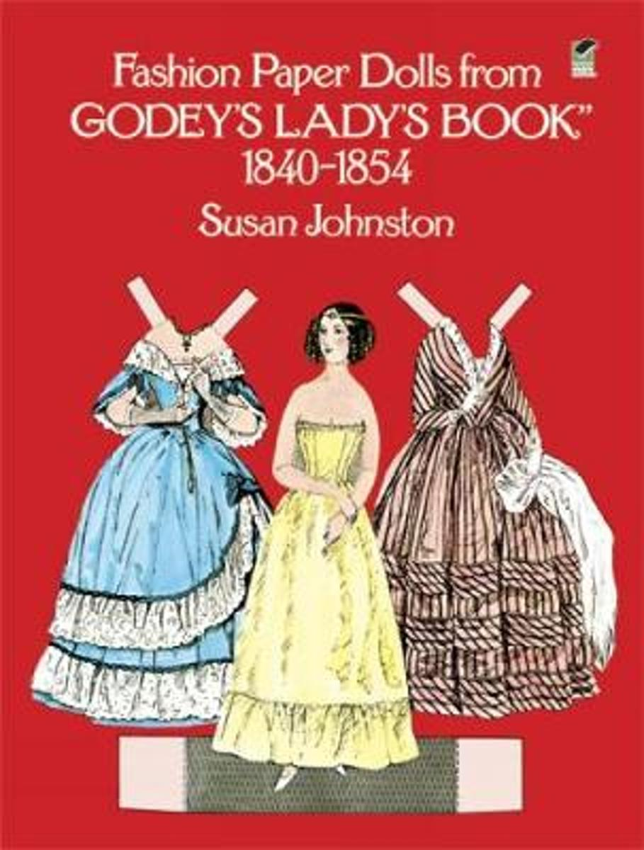 Fashion Paper Dolls from Godey's Lady's Book, 1840-1854
