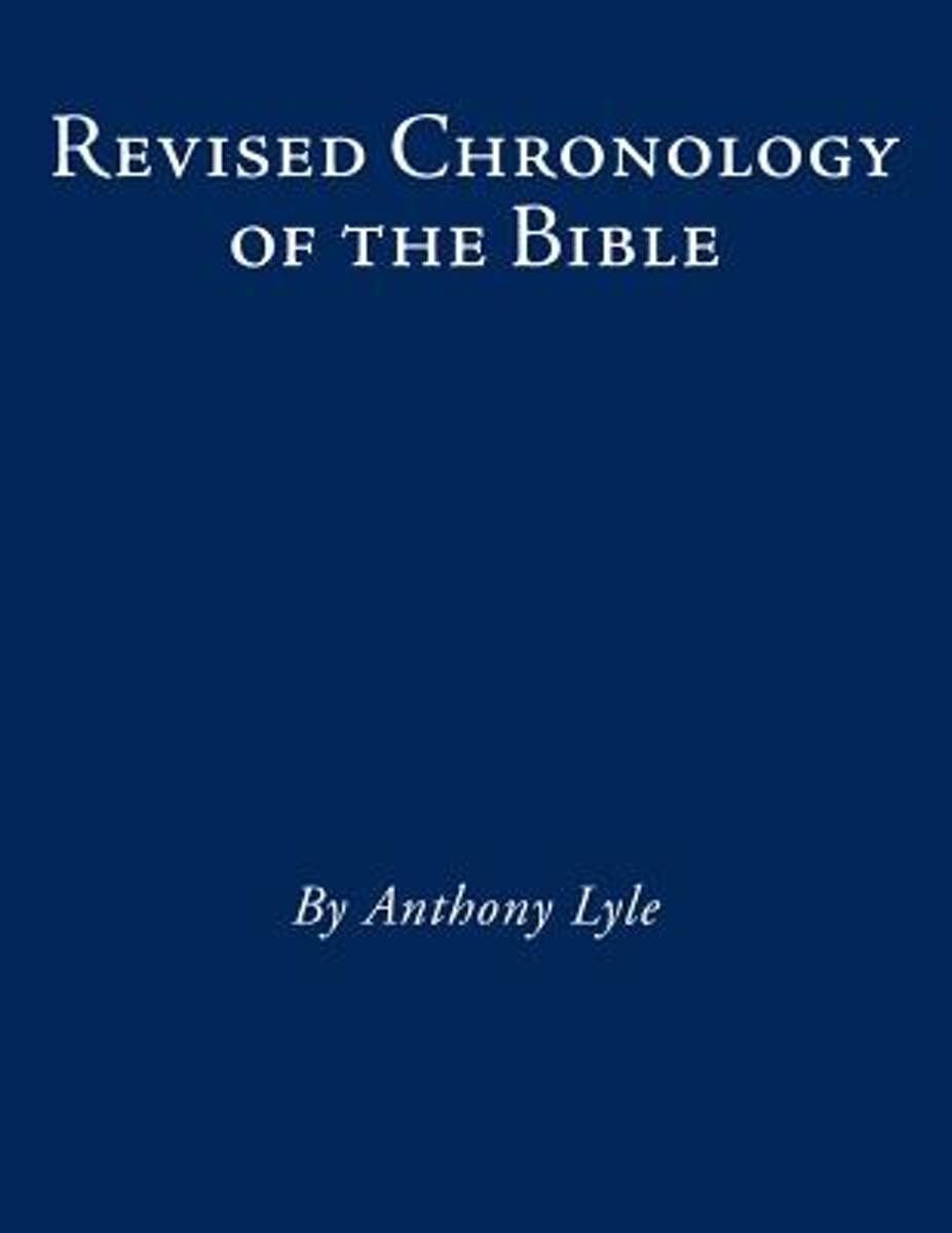 Revised Chronology of the Bible