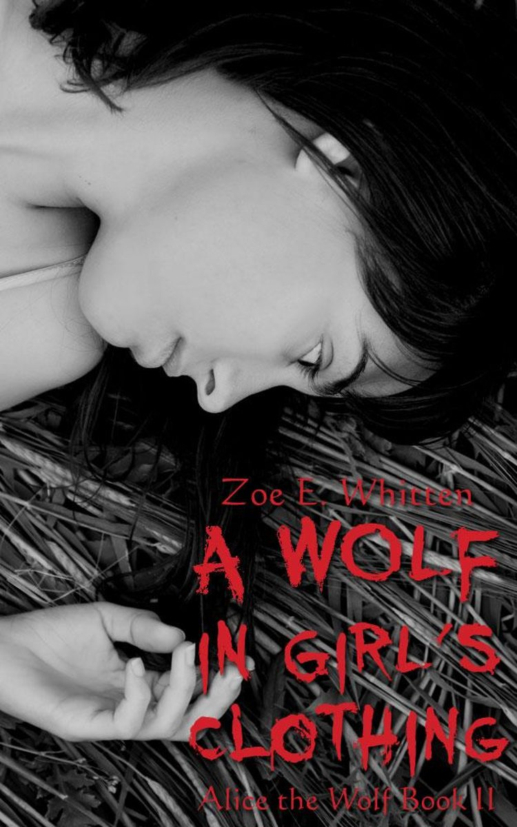A Wolf in Girl's Clothing (Alice the Wolf Book 2)