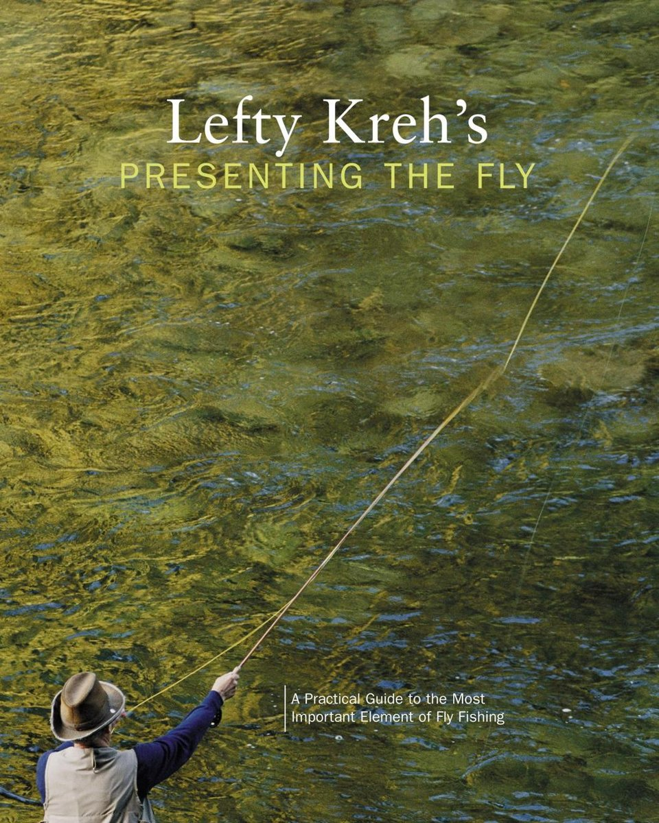 Lefty Kreh's Presenting the Fly