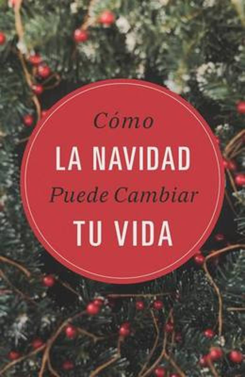 How Christmas Can Change Your Life (Spanish, Pack of 25)