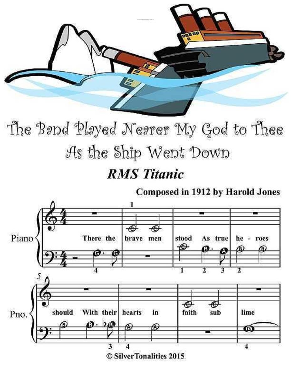 The Band Played Nearer My God to Thee As the Ship Went Down R M S Titanic - Beginner Tots Piano Sheet Music