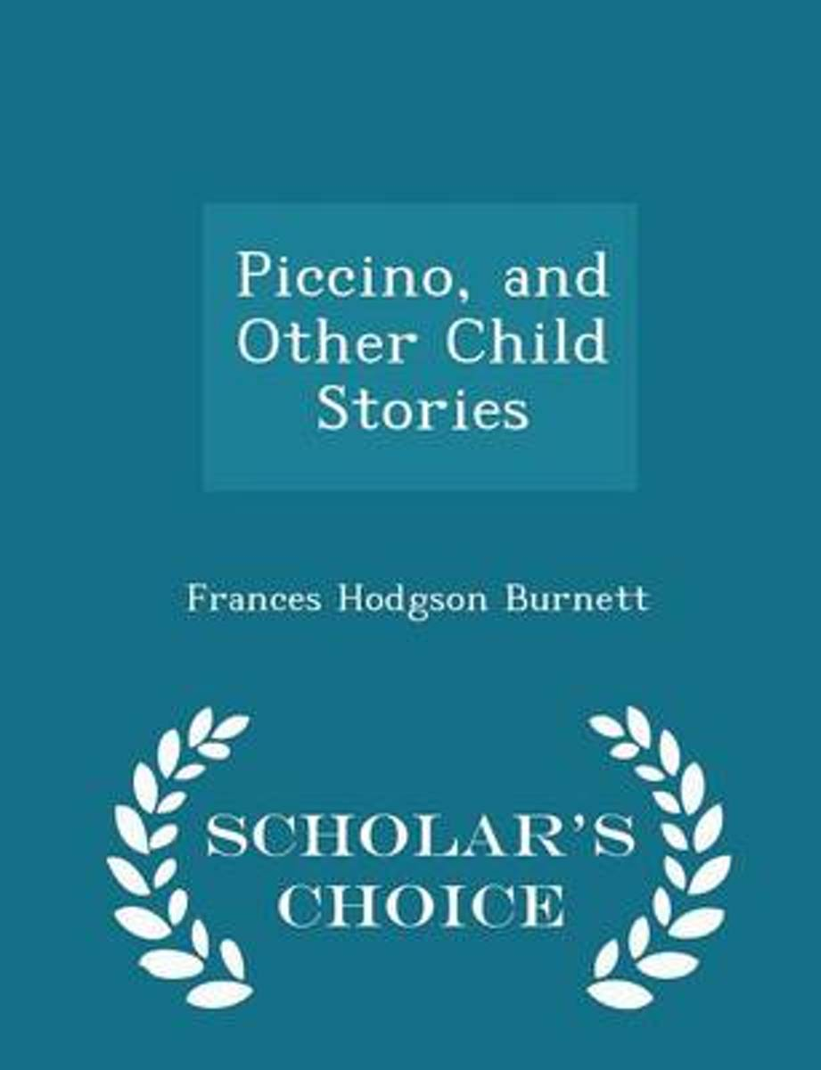 Piccino, and Other Child Stories - Scholar's Choice Edition