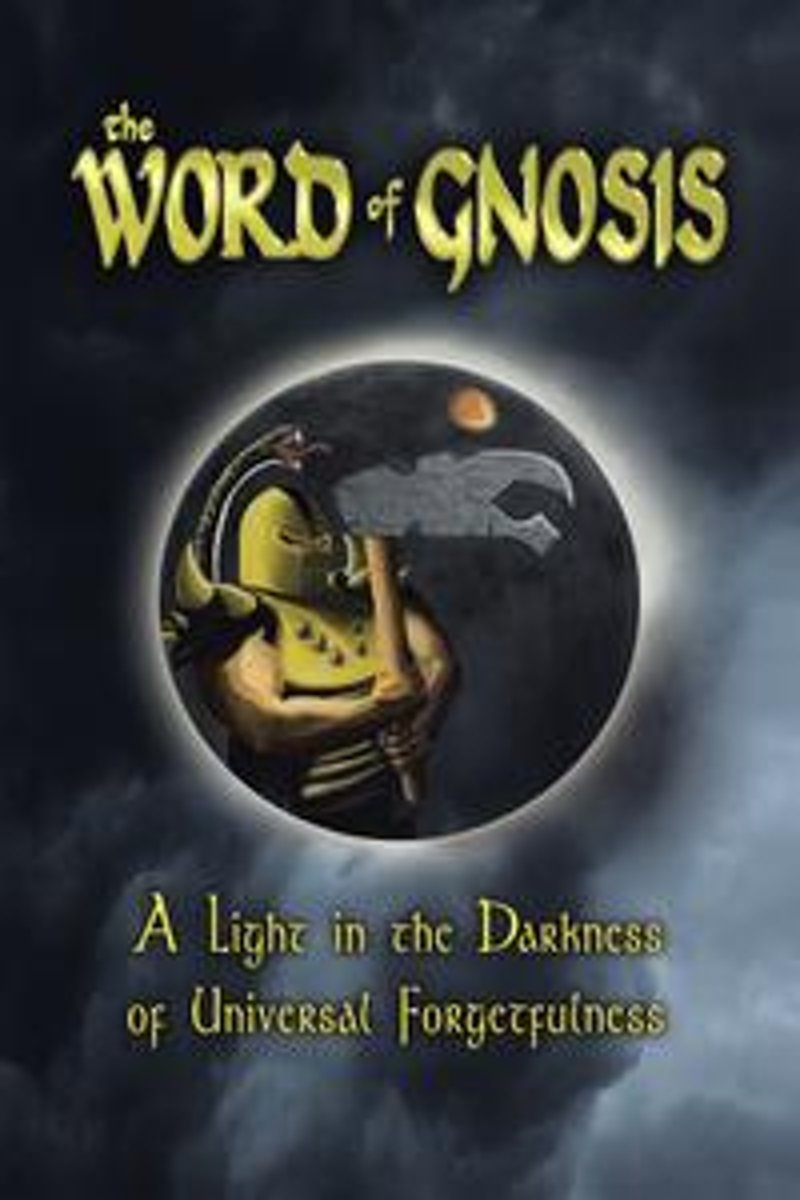 The Word of Gnosis