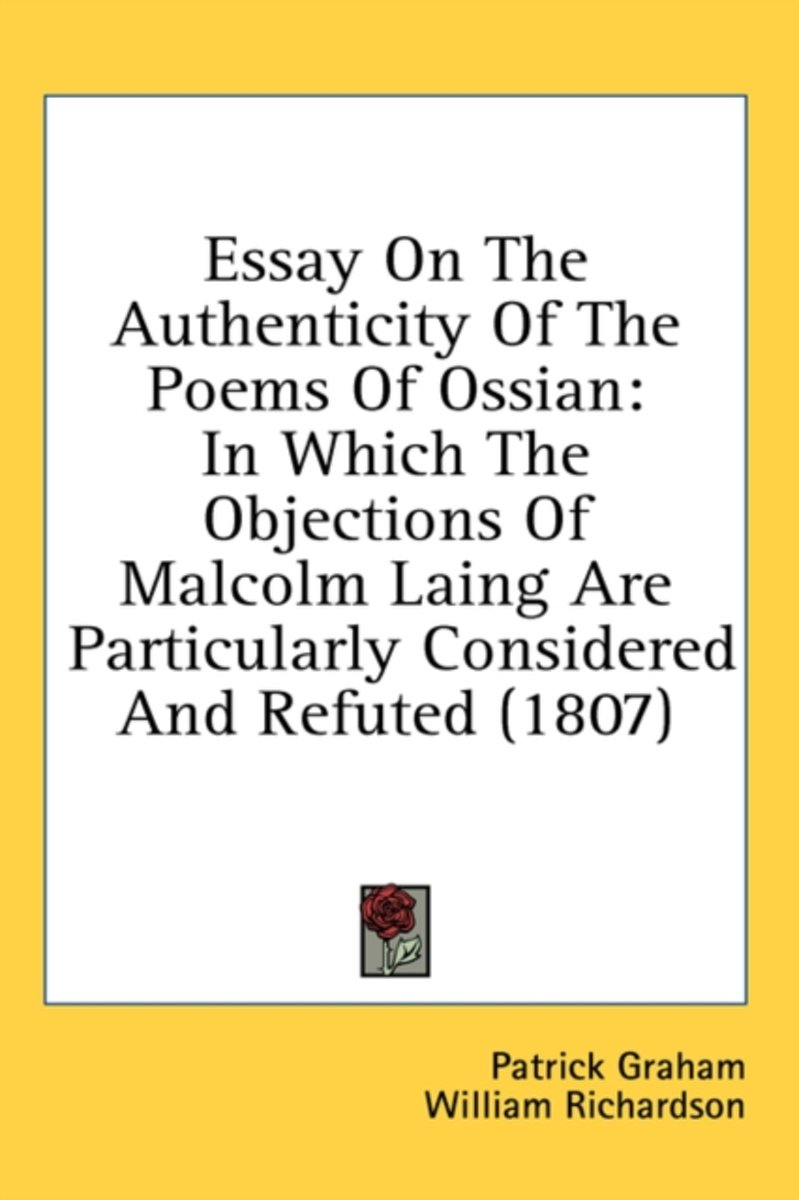 Essay on the Authenticity of the Poems of Ossian