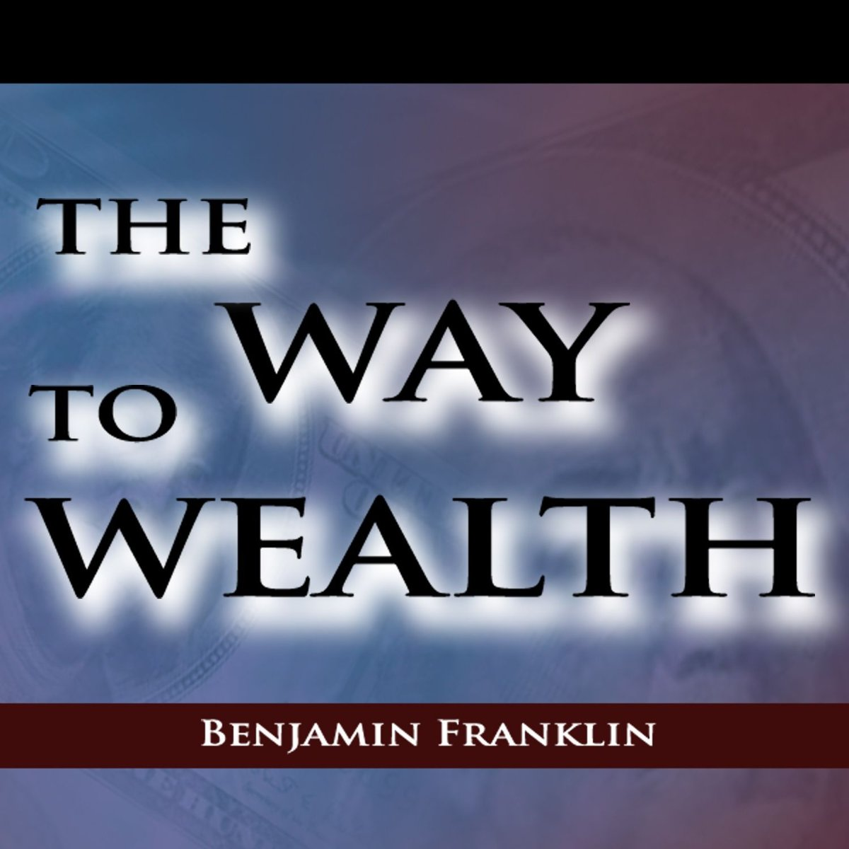 Way to Wealth, The