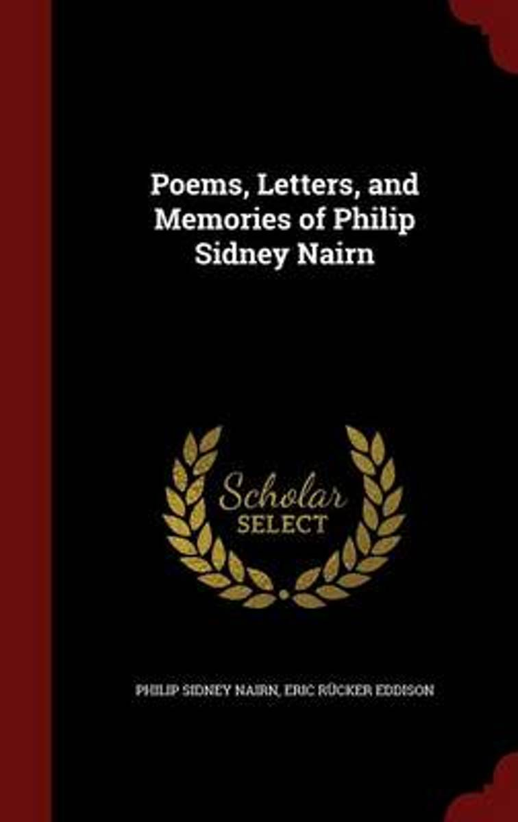 Poems, Letters, and Memories of Philip Sidney Nairn