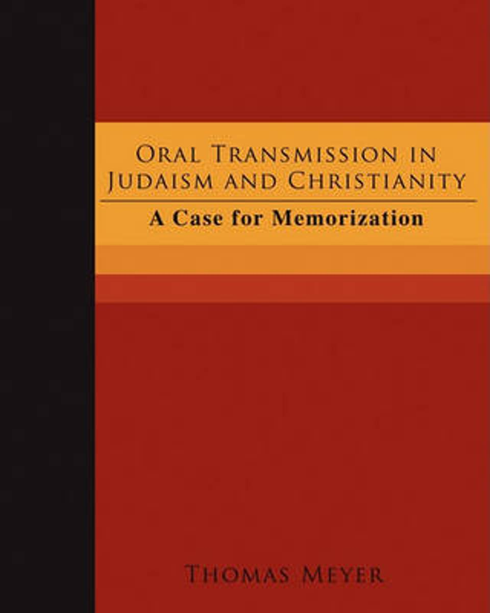Oral Transmission in Judaism and Christianity