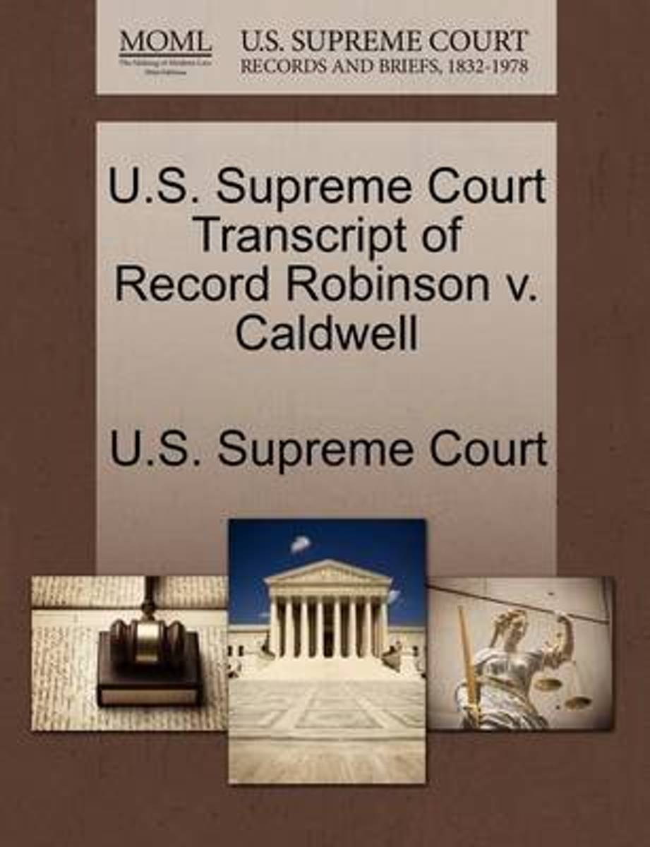 U.S. Supreme Court Transcript of Record Robinson V. Caldwell