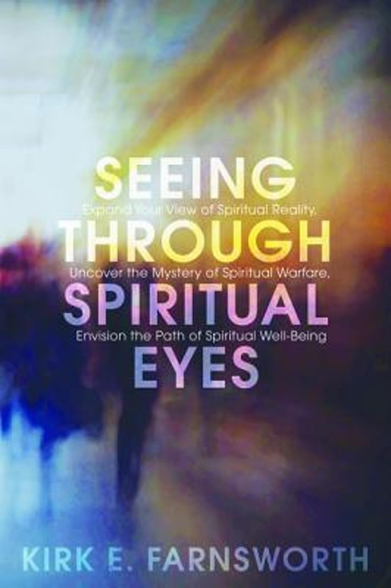 Seeing Through Spiritual Eyes