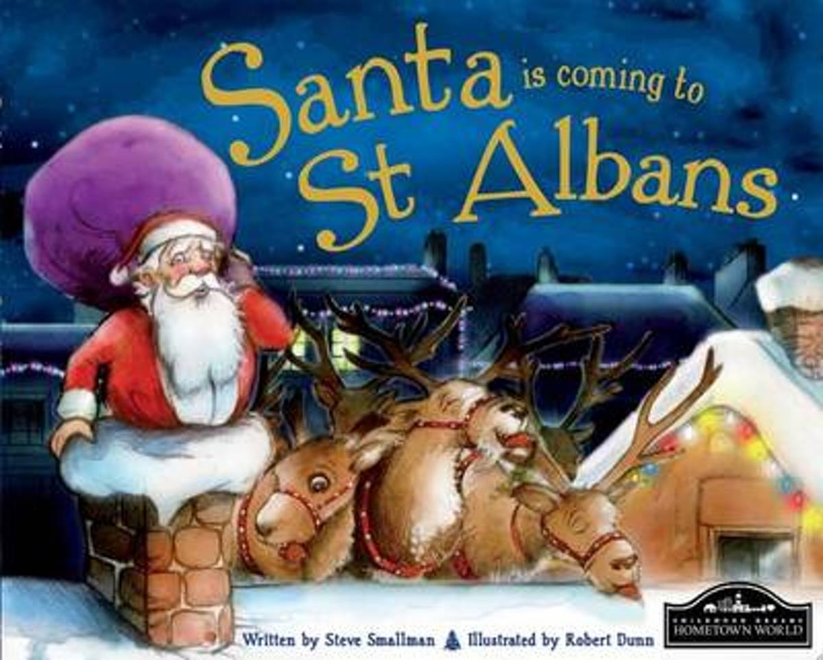 Santa is Coming to St Albans
