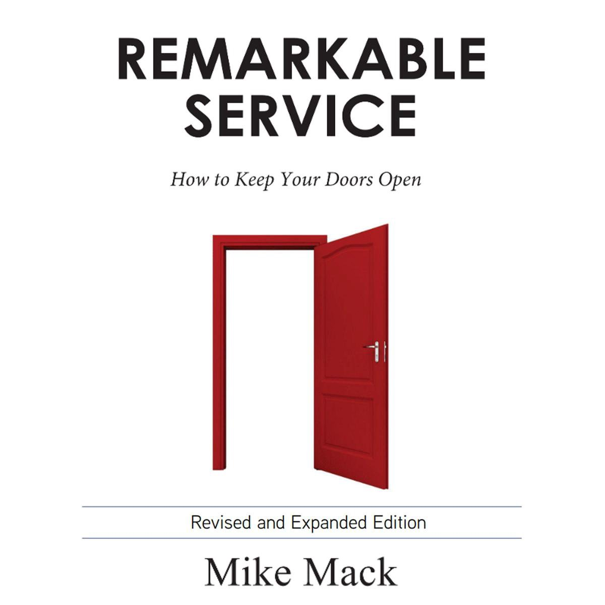 Remarkable Service - How to Keep Your Doors Open
