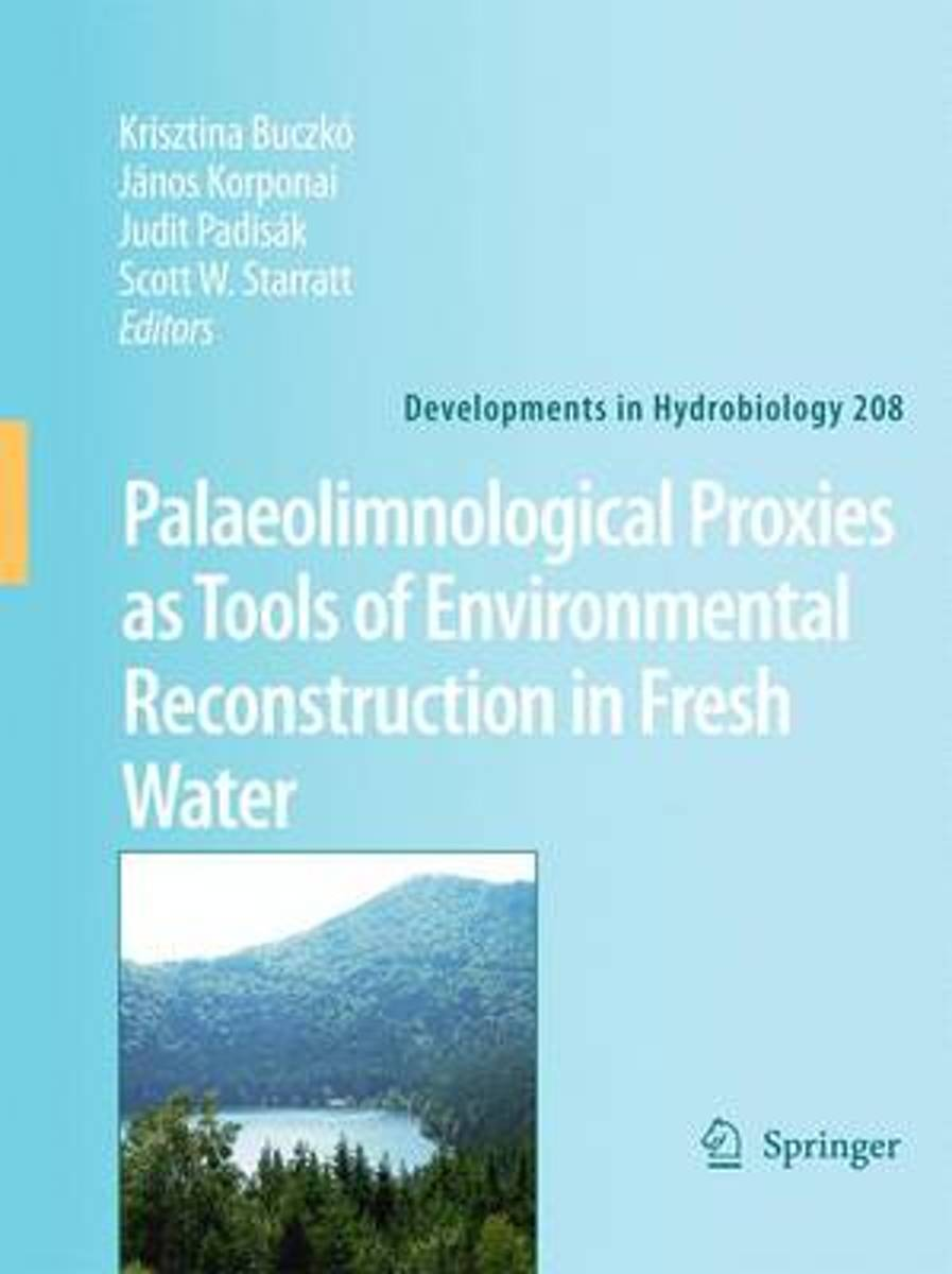 Palaeolimnological Proxies as Tools of Environmental Reconstruction in Fresh Water