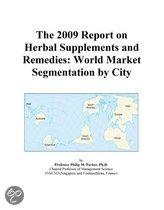 The 2009 Report on Herbal Supplements and Remedies